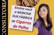 Como montar uma fábrica de Cigarros de Palha