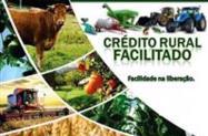 CRÉDITO RURAL COM A MENOR TAXA DO MERCADO PARA PESSOA FÍSICA E JURÍDICA p/ Investimento Diversos.